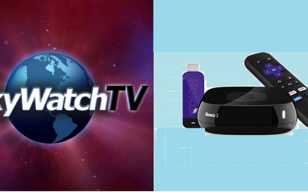 How to Add and Watch SkyWatchTV on Roku TV