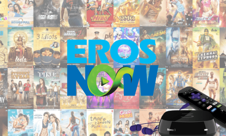 How to Add and Stream Eros Now on Roku