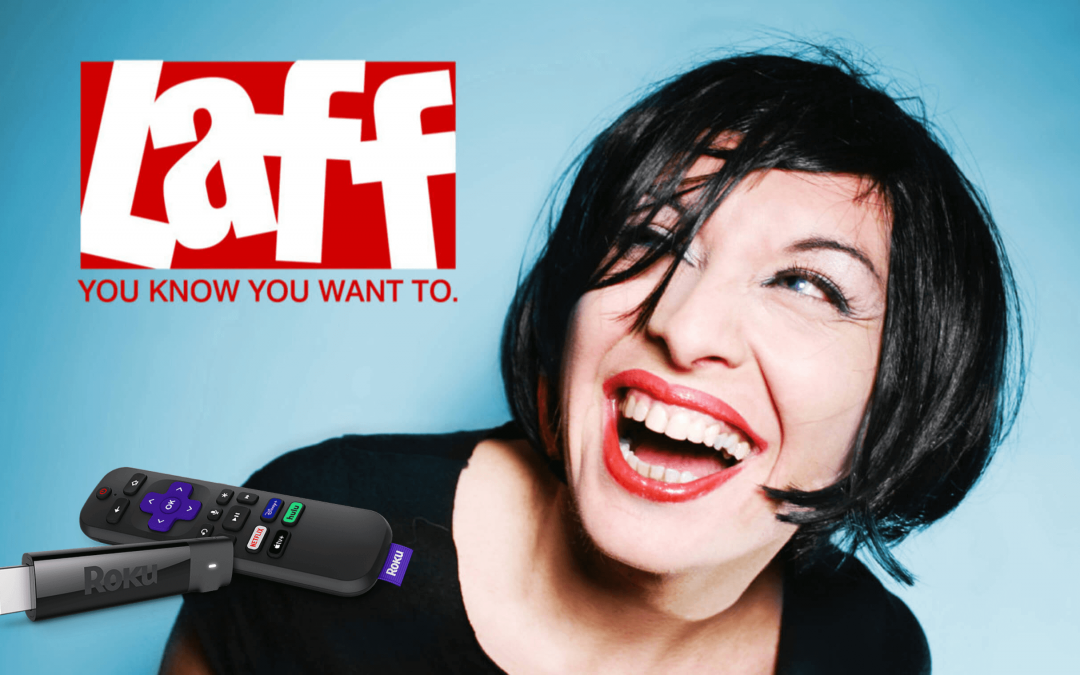 Laff TV on Roku