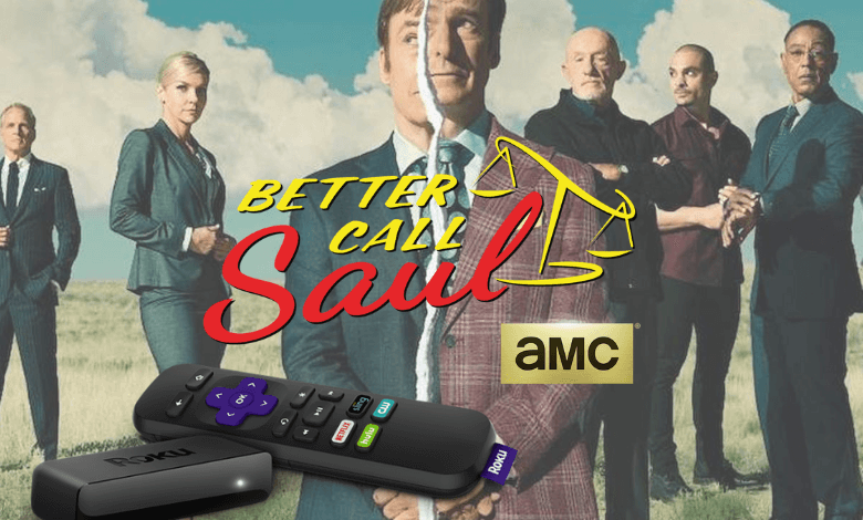 How to Stream Better Call Saul on Roku