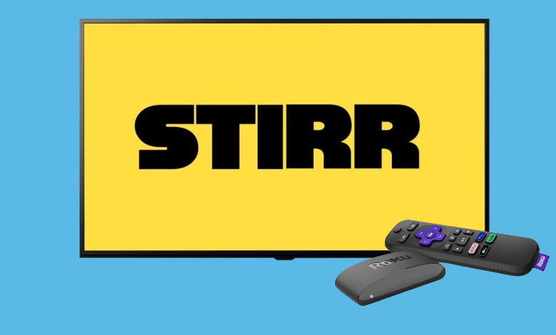 How to Install and Watch STIRR TV on Roku