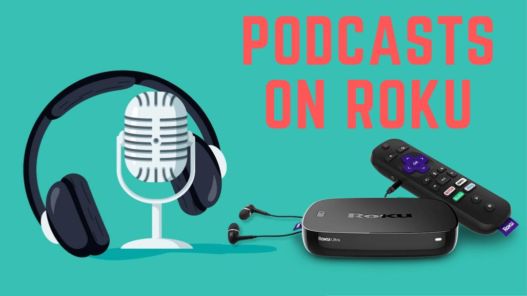 Podcasts on Roku